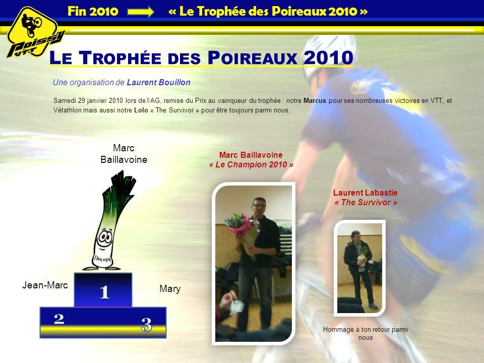 Fin 2010 « Le Trophée des Poireaux 2010 »