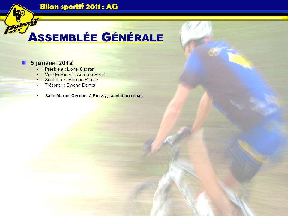 Assemblée Générale Bilan sportif 2011 : AG 5 janvier 2012