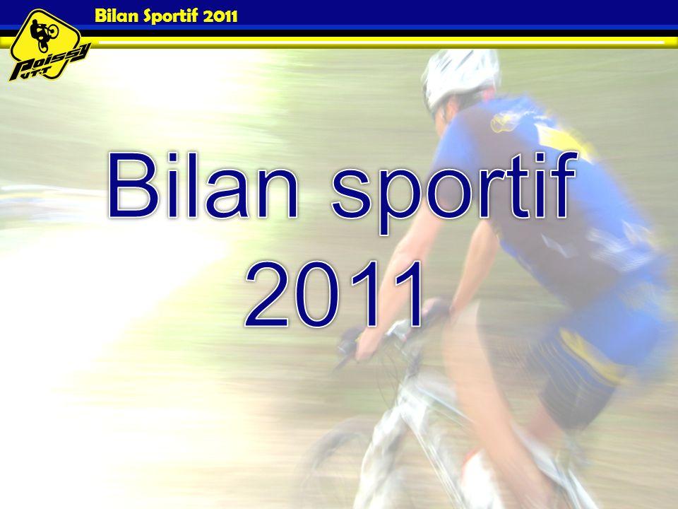 Bilan Sportif 2011 Bilan sportif 2011
