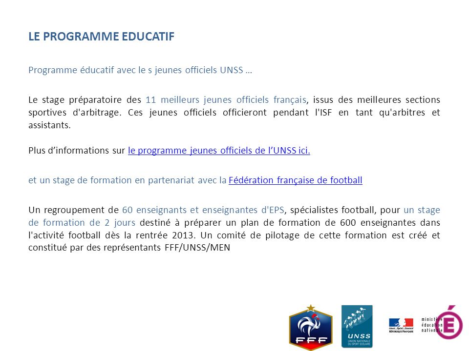 LE PROGRAMME EDUCATIF Programme éducatif avec le s jeunes officiels UNSS …