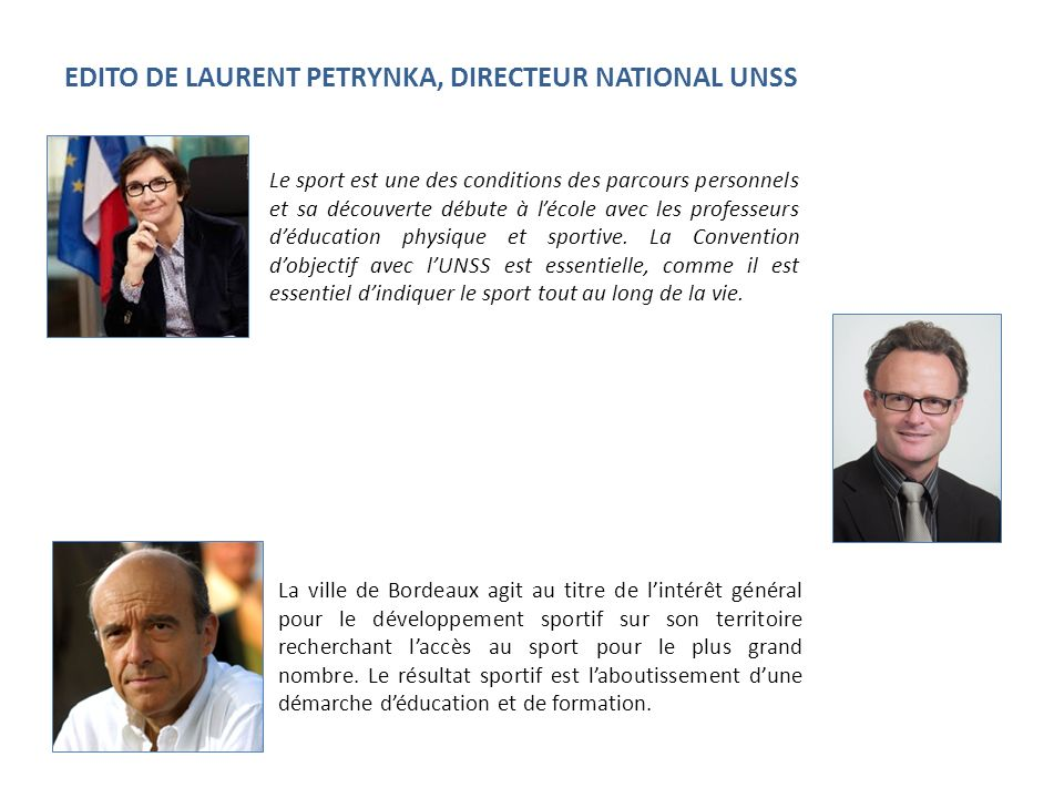 EDITO DE LAURENT PETRYNKA, DIRECTEUR NATIONAL UNSS