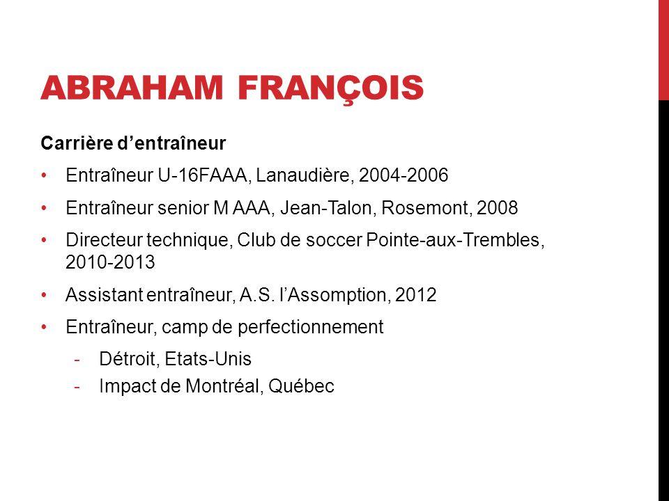 Abraham François Carrière d'entraîneur