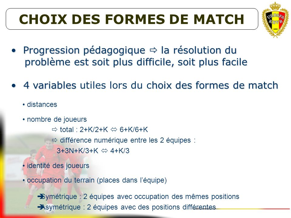 CHOIX DES FORMES DE MATCH