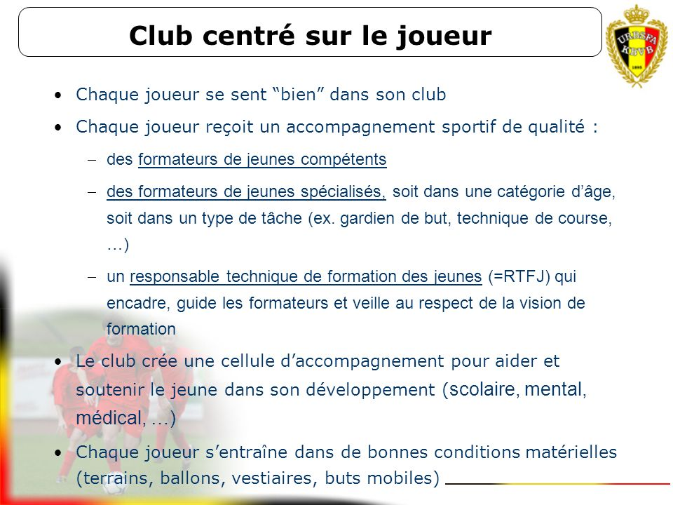 Club centré sur le joueur