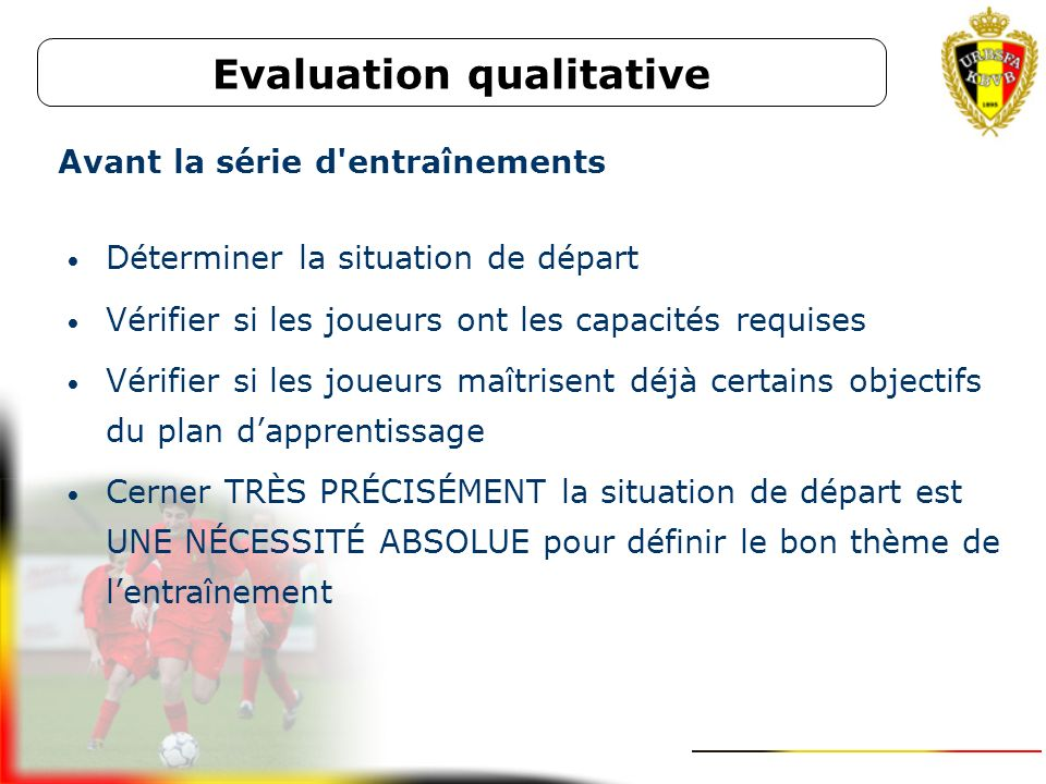 Evaluation qualitative Avant la série d entraînements