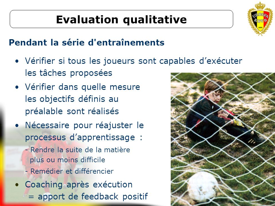 Evaluation qualitative Pendant la série d entraînements