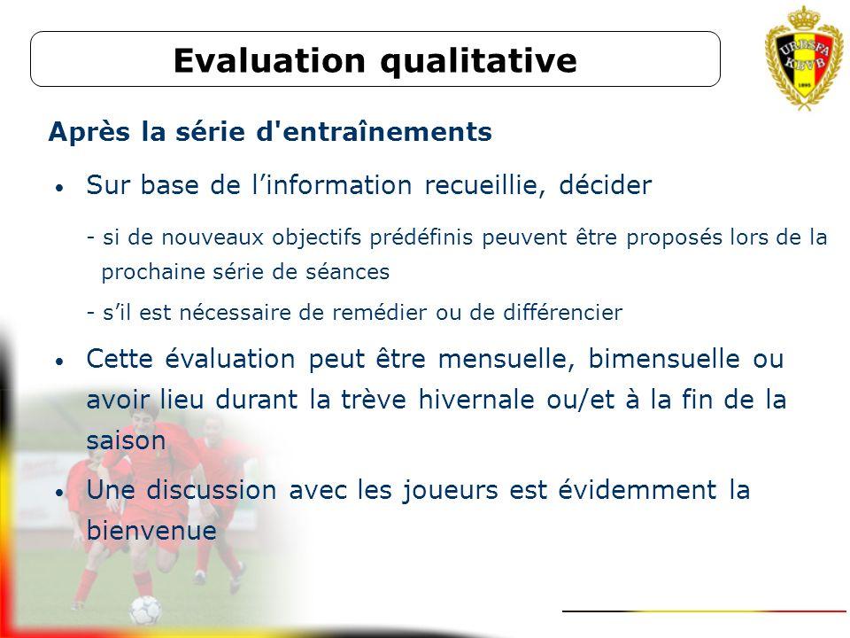 Evaluation qualitative Après la série d entraînements
