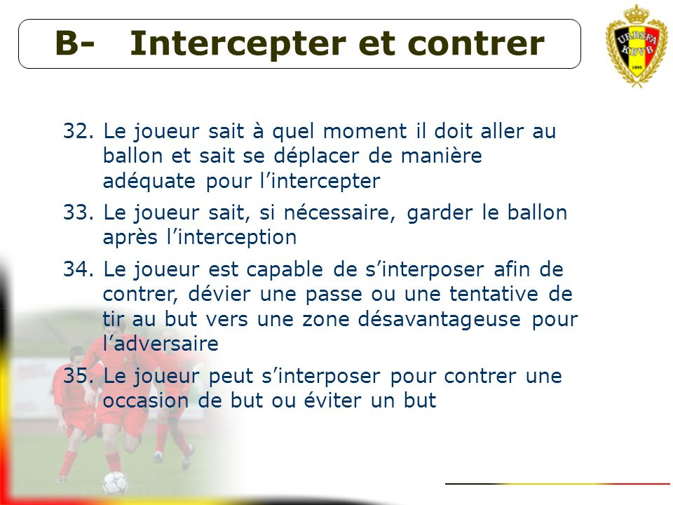 B- Intercepter et contrer