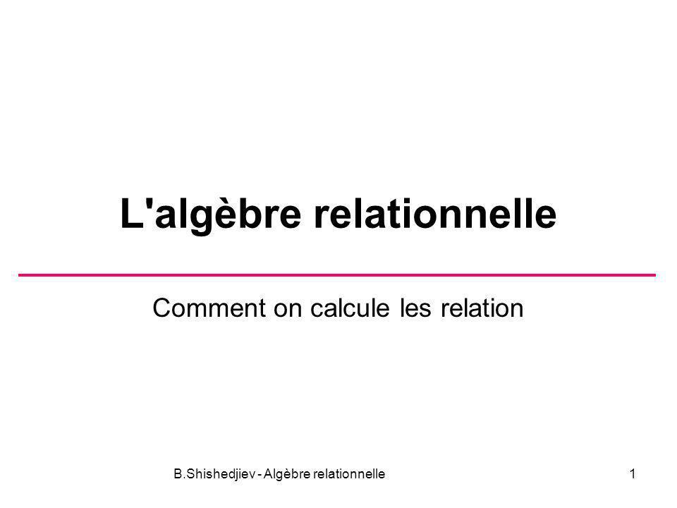 L algèbre relationnelle