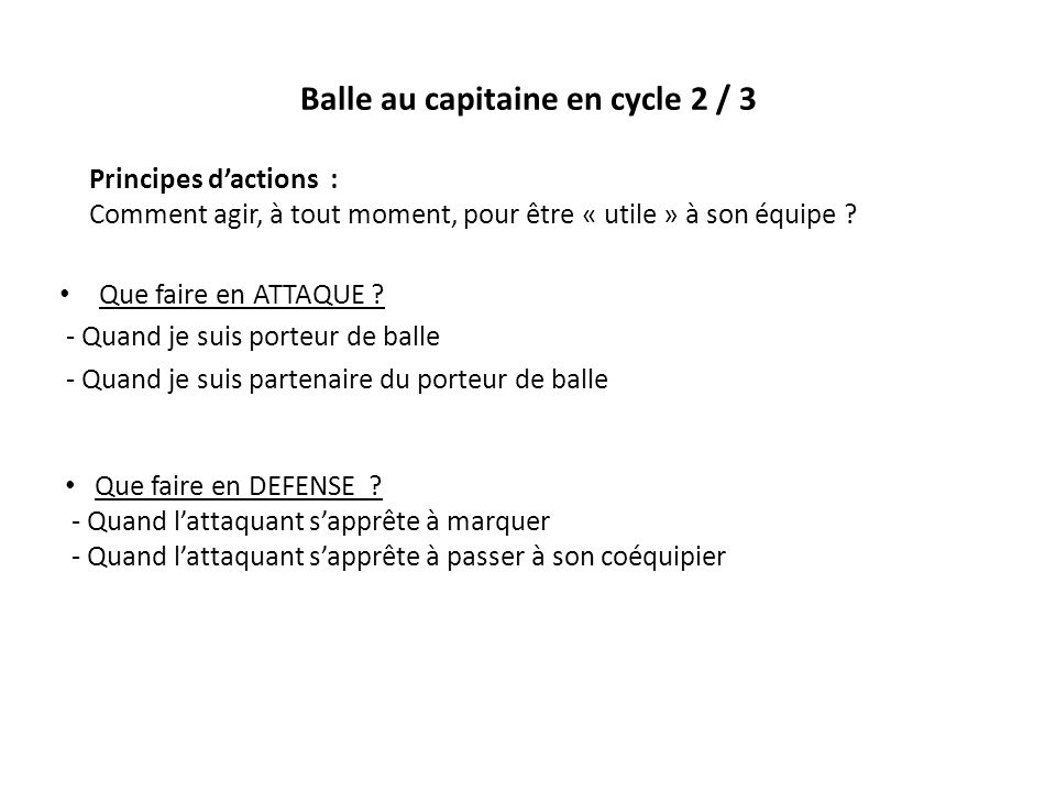 Balle au capitaine en cycle 2 / 3
