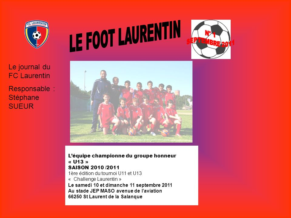 LE FOOT LAURENTIN Le journal du FC Laurentin