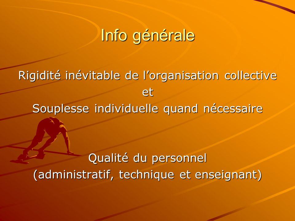 Info générale Rigidité inévitable de l'organisation collective et