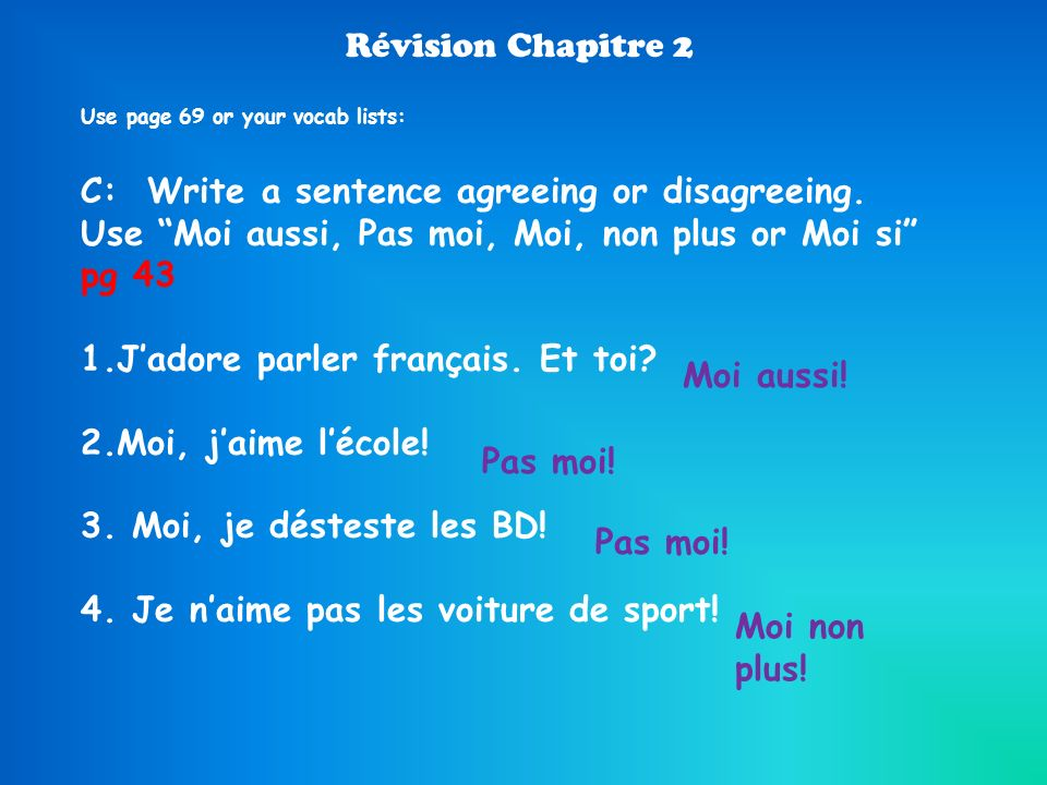 J'adore parler français. Et toi Moi, j'aime l'école!