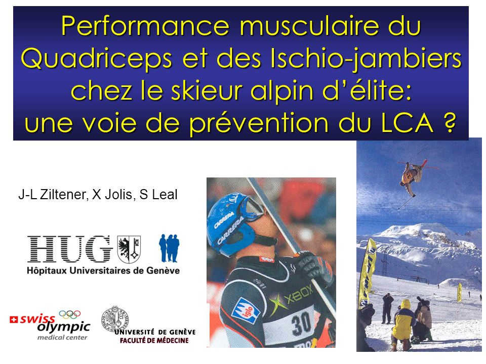 Performance musculaire du Quadriceps et des Ischio-jambiers chez le skieur alpin d'élite: une voie de prévention du LCA