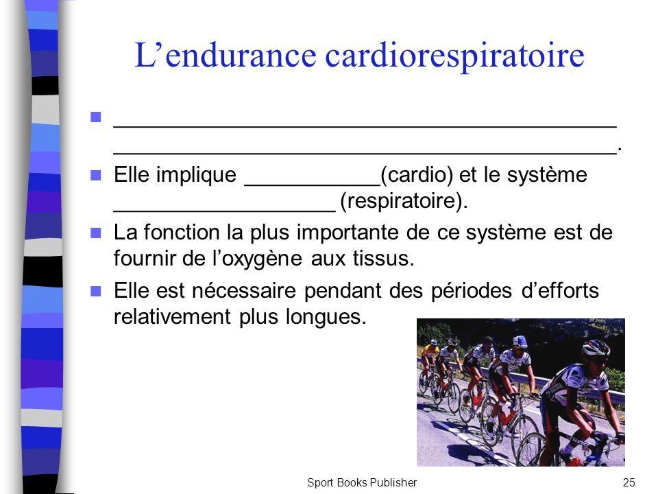 L'endurance cardiorespiratoire