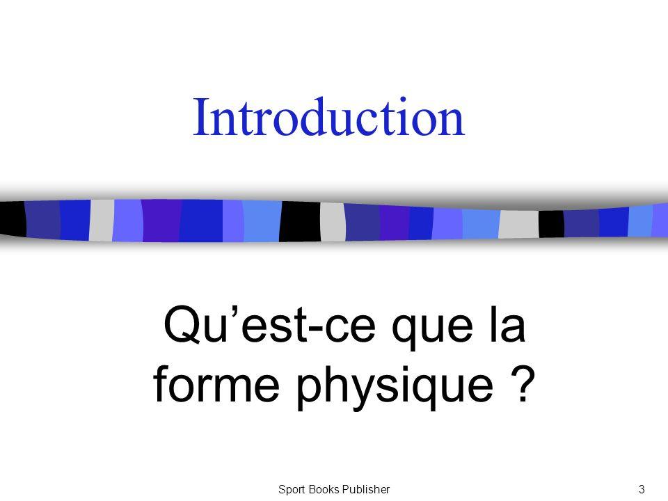 Qu'est-ce que la forme physique