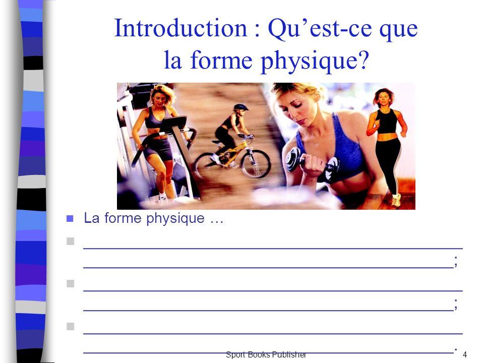 Introduction : Qu'est-ce que la forme physique