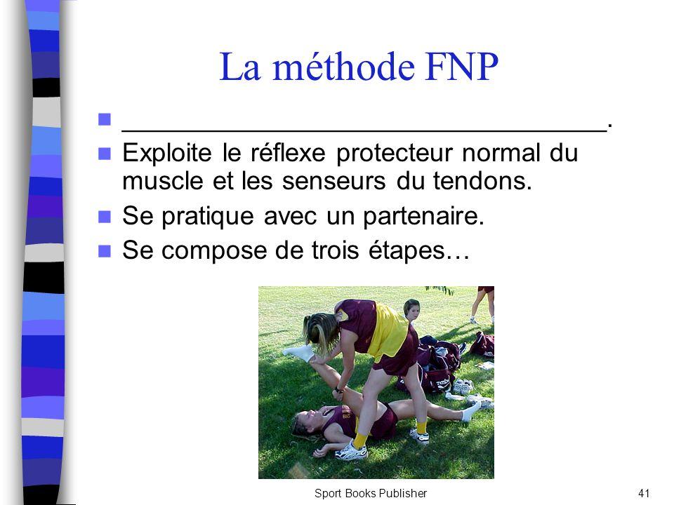 La méthode FNP _________________________________.