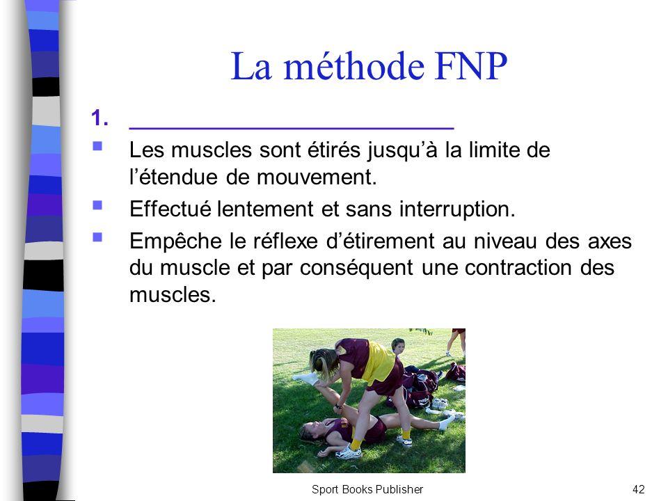 La méthode FNP 1. __________________________