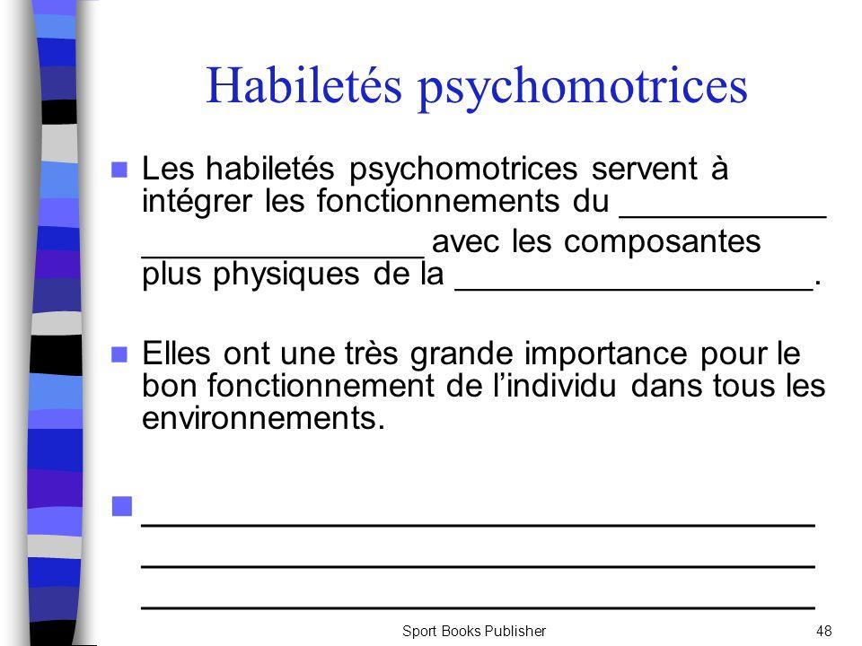Habiletés psychomotrices