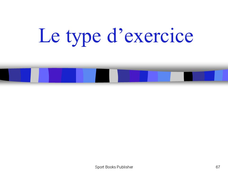Le type d'exercice Sport Books Publisher