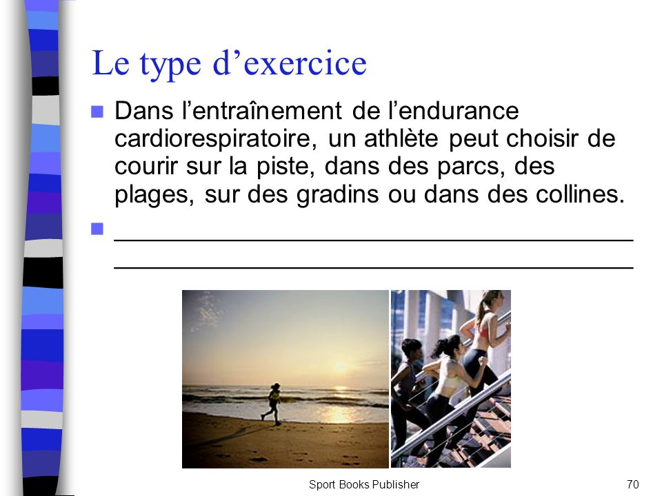 Le type d'exercice