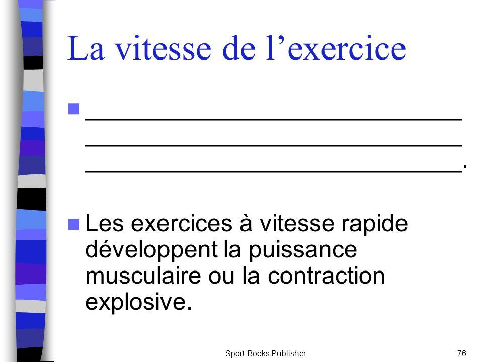 La vitesse de l'exercice