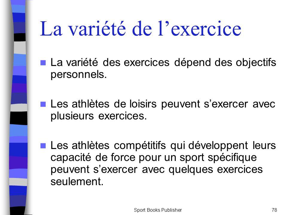 La variété de l'exercice