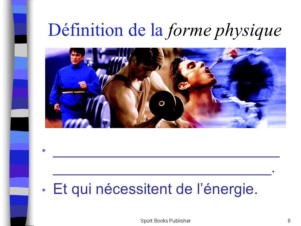 Définition de la forme physique