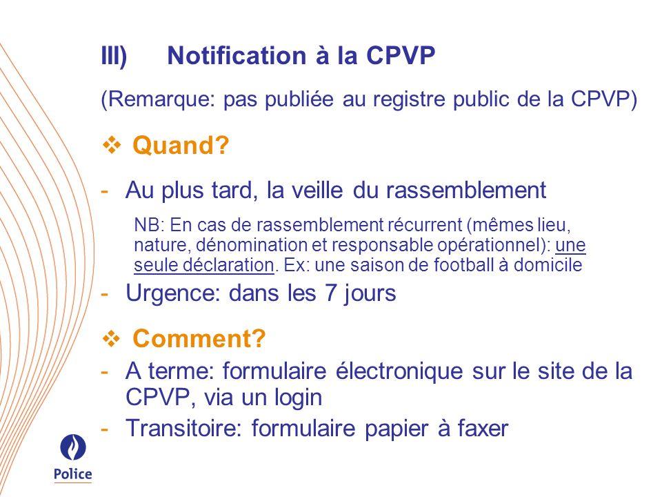 III) Notification à la CPVP