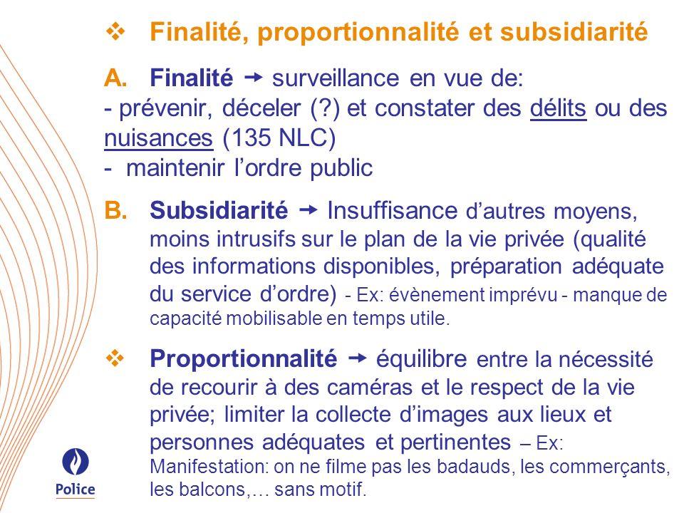Finalité, proportionnalité et subsidiarité