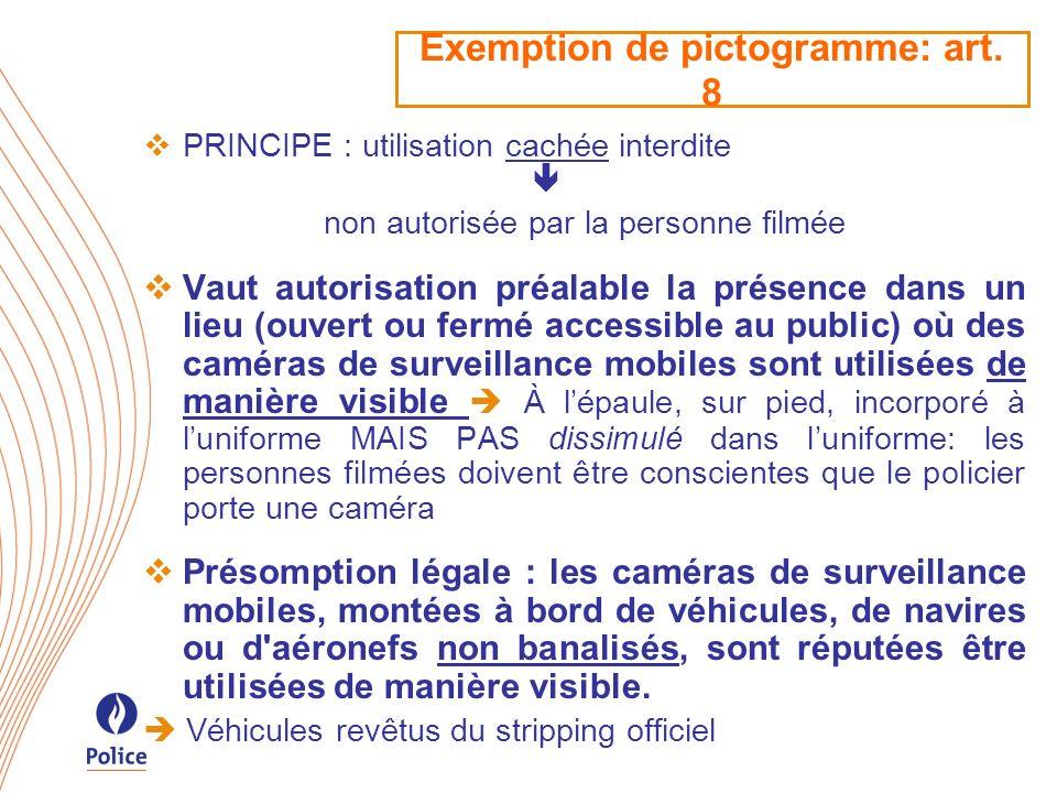 Exemption de pictogramme: art. 8
