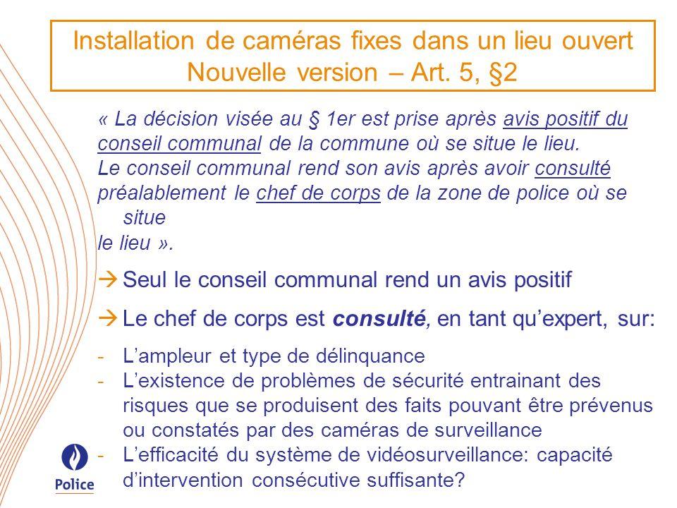 Installation de caméras fixes dans un lieu ouvert Nouvelle version – Art. 5, §2
