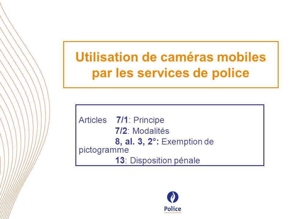 Utilisation de caméras mobiles par les services de police