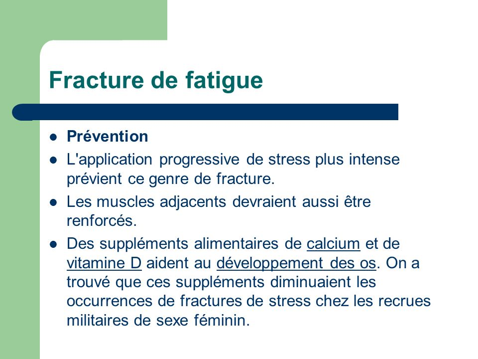 Fracture de fatigue Prévention
