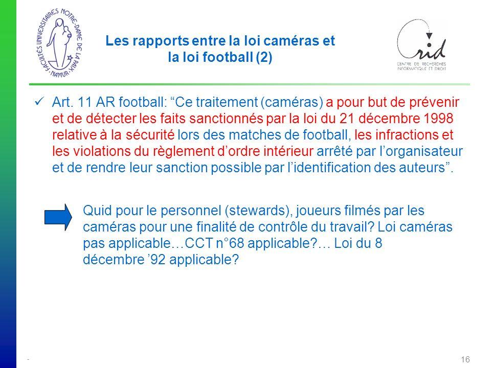 Les rapports entre la loi caméras et la loi football (2)