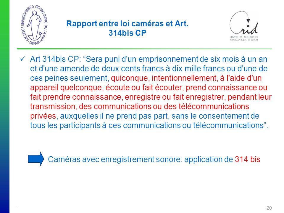 Rapport entre loi caméras et Art. 314bis CP