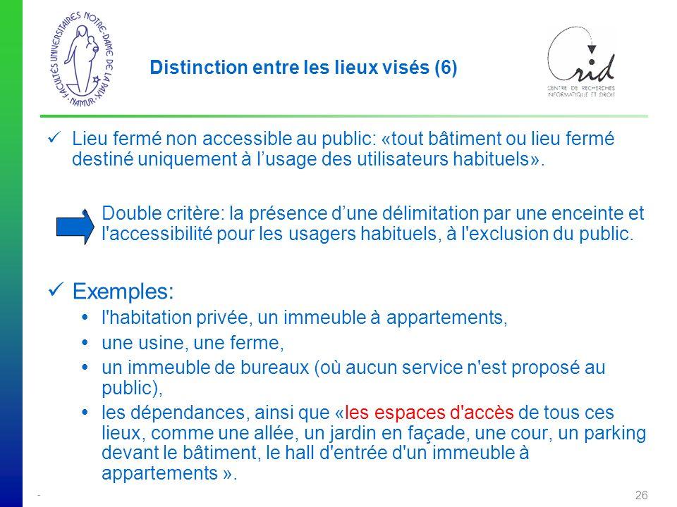 Distinction entre les lieux visés (6)