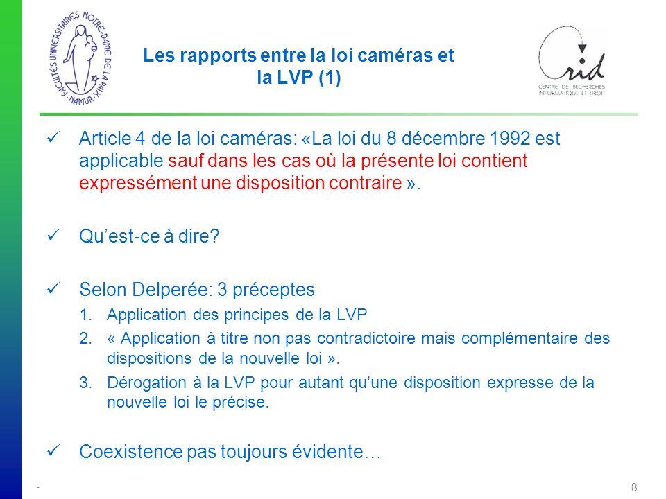 Les rapports entre la loi caméras et la LVP (1)