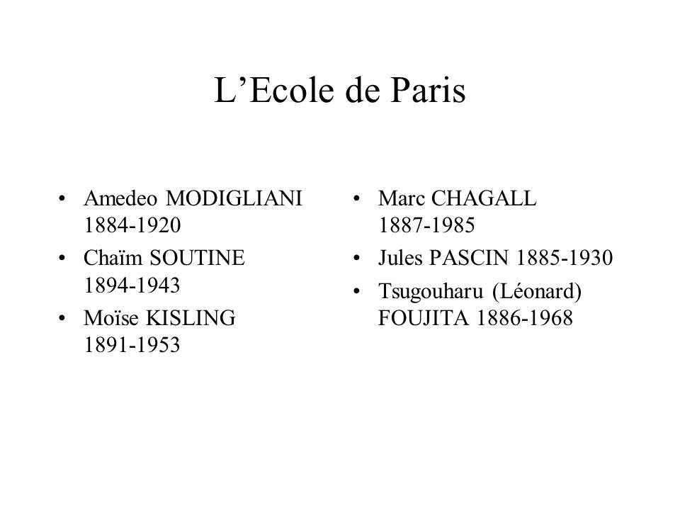 L'Ecole de Paris Amedeo MODIGLIANI 1884-1920 Chaïm SOUTINE 1894-1943