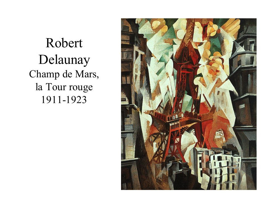 Robert Delaunay Champ de Mars, la Tour rouge
