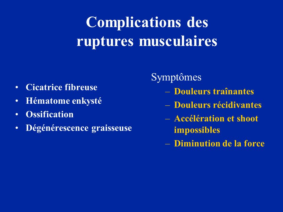 Complications des ruptures musculaires