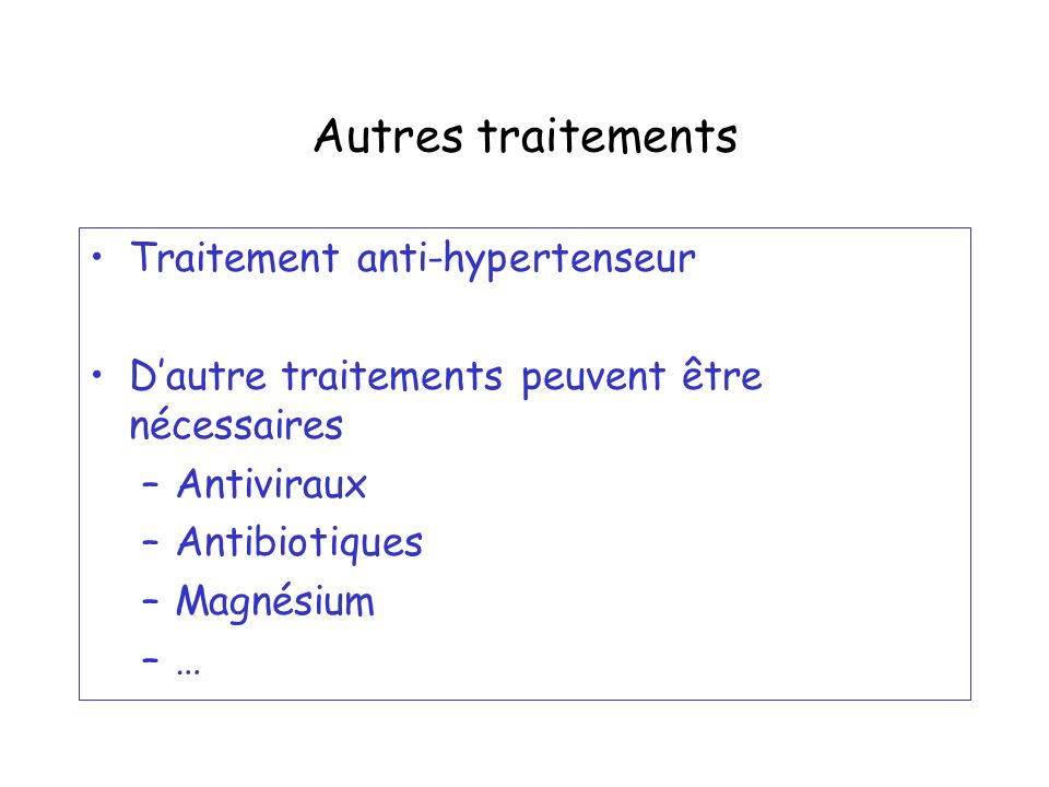 Autres traitements Traitement anti-hypertenseur