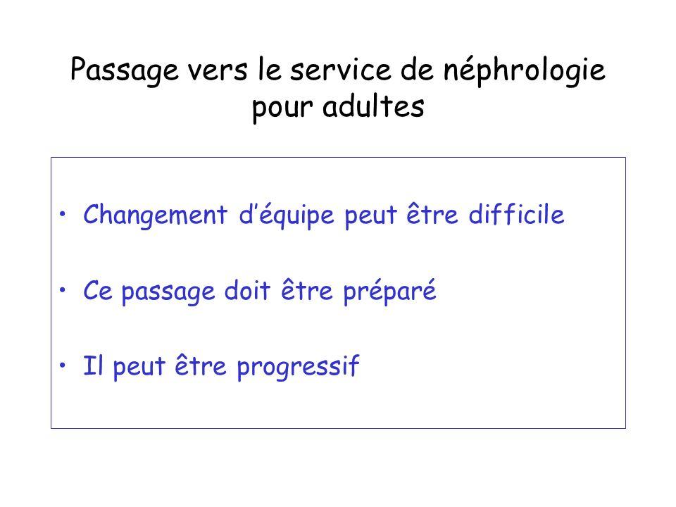 Passage vers le service de néphrologie pour adultes