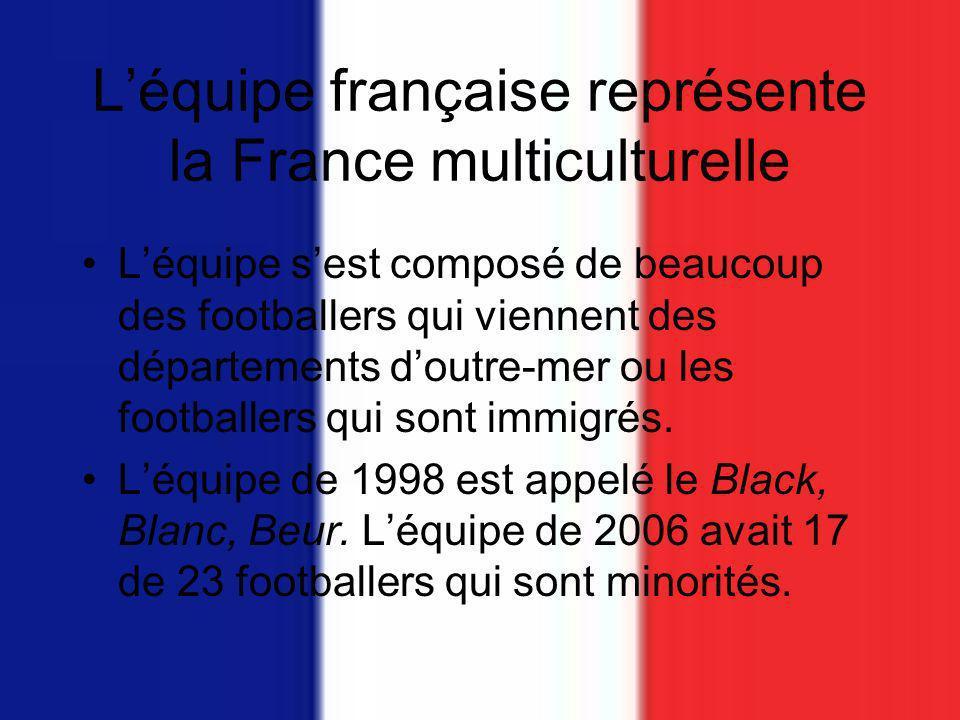 L'équipe française représente la France multiculturelle