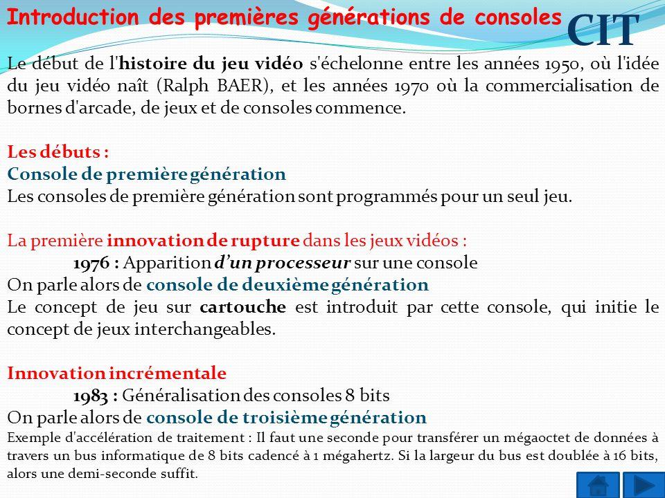 CIT Introduction des premières générations de consoles