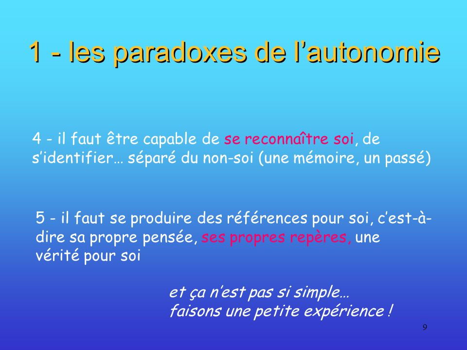 1 - les paradoxes de l'autonomie