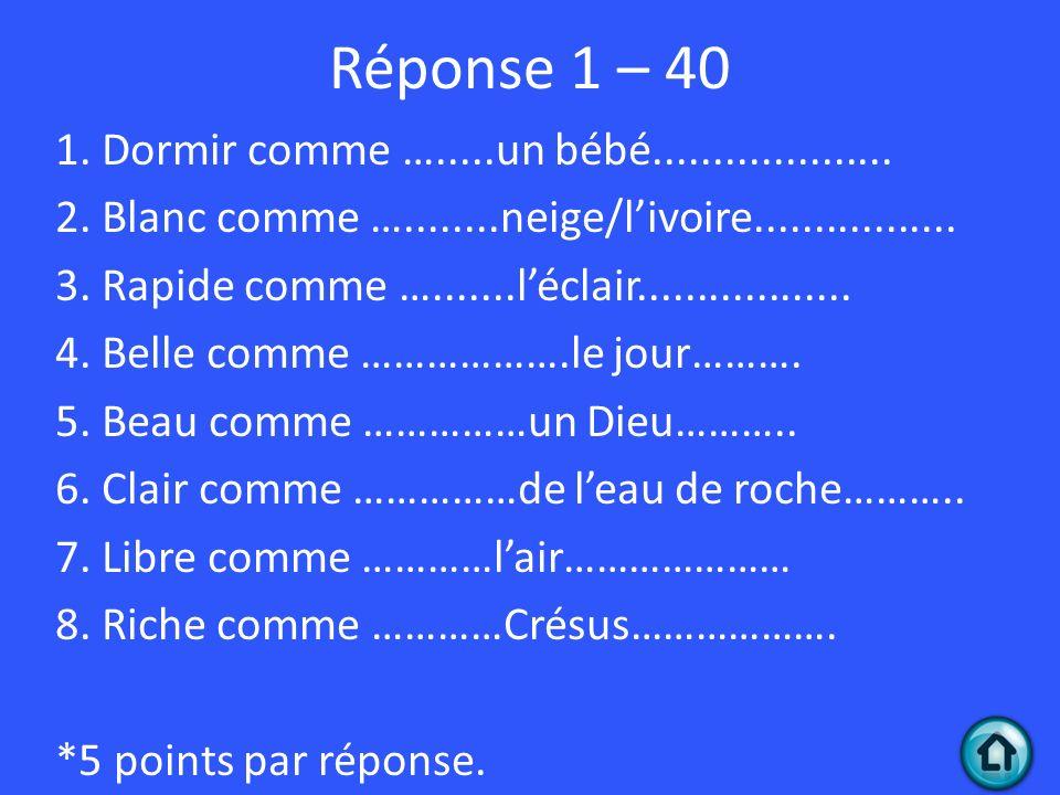 Réponse 1 – 40