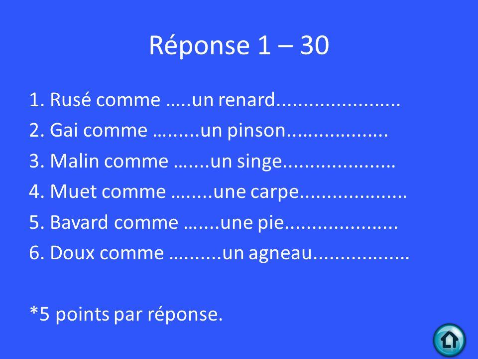 Réponse 1 – 30