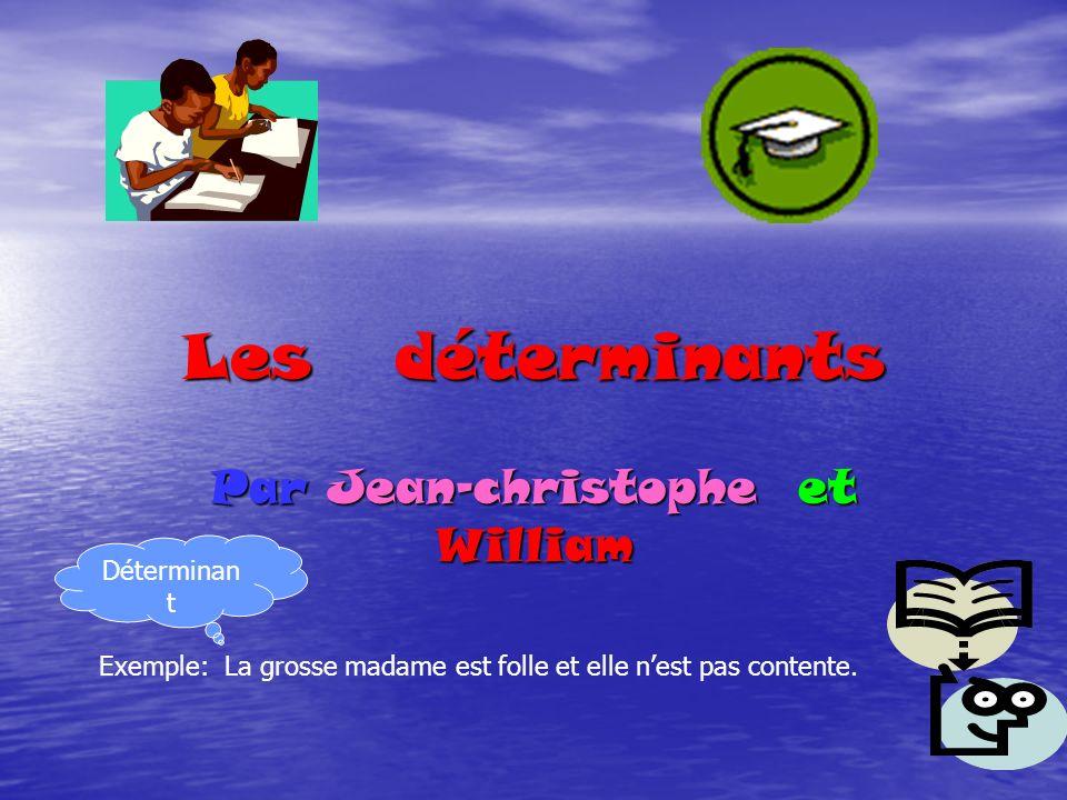 Par Jean-christophe et William